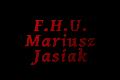 F.H.U. Mariusz Jasiak