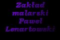 Zakład malarski Pawel Lenartowski
