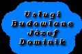 Usługi Budowlane Józef Dominik