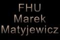 Firma Handlowo Usługowa Marek Matyjewicz