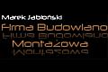 Firma Budowlano-Montażowa Marek Jabłoński