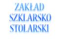 Zakład Szklarsko-Stolarski