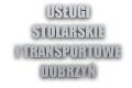 Usługi Stolarskie I Transportowe Dobrzyń Marek Dobrzeniecki