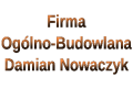 Firma Ogólno-Budowlana Damian Nowaczyk