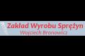 Zakład Wyrobu Sprężyn, Wojciech Bronowicz