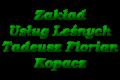 Zakład Usług Leśnych Tadeusz Florian Kopacz