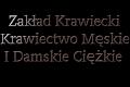 Zakład Krawiecki Krawiectwo Męskie I Damskie Ciężkie Edward Łaciak
