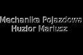 Mechanika Pojazdowa Huzior Mariusz