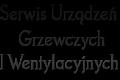 Piotr Kokociński Serwis Urządzeń Grzewczych I Wentylacyjnych
