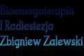 Bioenergoterapia I Radiestezja Zbigniew Zalewski