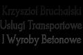 Krzysztof Bruchalski Usługi Transportowe I Wyroby Betonowe