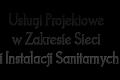 Usługi Projektowe w Zakresie Sieci i Instalacji Sanitarnych Grażyna Zygmanowska