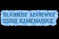 Klaudiusz Azarewicz Usługi Kamieniarskie