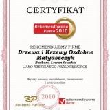 Drzewa i Krzewy Ozdobne Matyaszczyk - certyfikat rekomendowana firma 2010