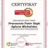 Pracownia Futer Szyk Sylwia Michalska - certyfikat rekomendowana firma 2011