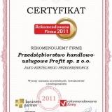 Profit sp. z o.o. - certyfikat rekomendowana firma 2011